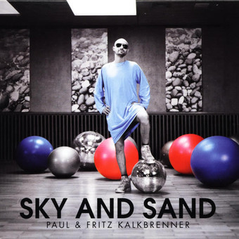 PAUL & FRITZ KALKBRENNER - Sky And Sand (Bpitch Control)