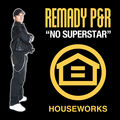 REMADY P&R - No Superstar (Houseworks/Kontor New Media)