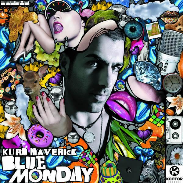 KURD MAVERICK - Blue Monday (Kontor/Kontor New Media)