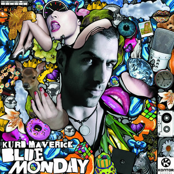 KURD MAVERICK - Blue Monday (Kontor/Kontor New Media)