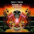 DANCE 2 TRANCE - Power Of American Natives 2009 (Universal/UV)