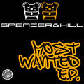 SPENCER & HILL - Most Wanted E.P. (Tiger/Kontor/Kontor New Media)