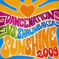 DANCE NATION VS. SHAUN BAKER - Sunshine 2009 (Uptunes/Zebralution/DMD)