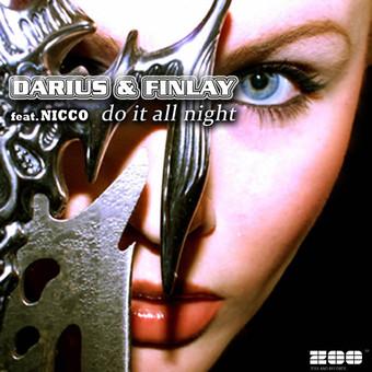 DARIUS & FINLAY FEAT. NICCO - Do It All Night (Zooland/Zebralution)