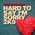 AQUAGEN - Hard To Say I'm Sorry 2k9 (Club Tools/Kontor New Media)