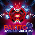 PAKITO - Living On Video 2.9 (Clubland/Kontor/Kontor New Media)