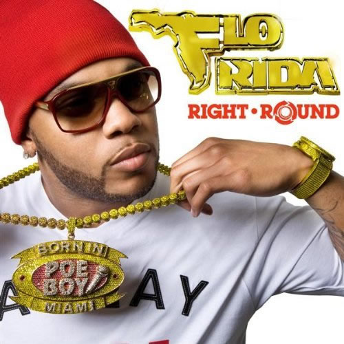 FLO RIDA FEAT. KESHA - Right Round (Atlantic/Warner)