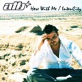 ATB - Here With Me / IntenCity (Kontor/DMD/Edel)