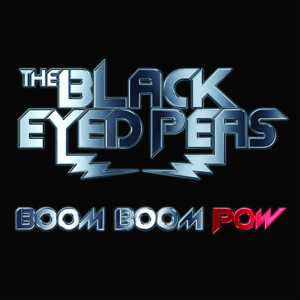 THE BLACK EYED PEAS - Boom Boom Pow (Interscope/Universal/UV)