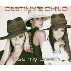 DESTINY'S CHILD - Lose My Breath (Columbia/Sony)