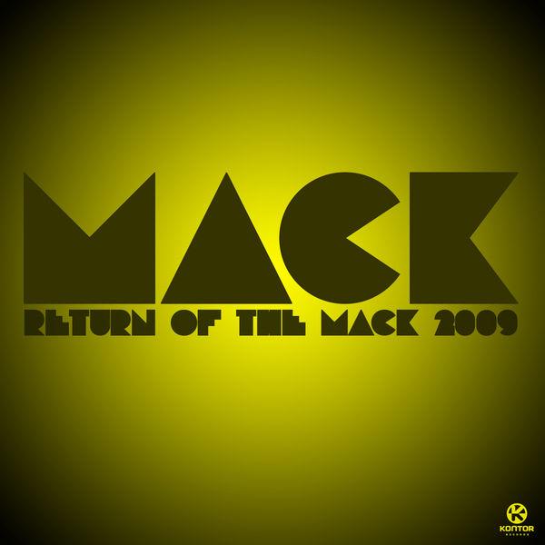 MACK - Return Of The Mack 2009 (Kontor/Kontor New Media)