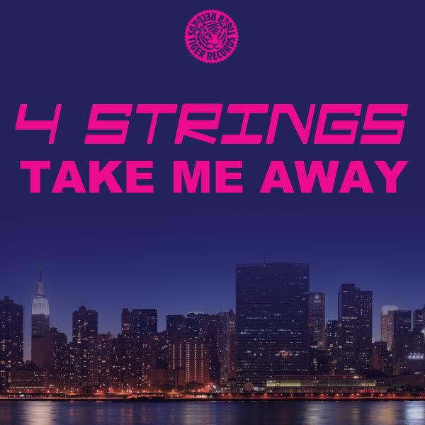 4 STRINGS - Take Me Away (Tiger/Kontor/Kontor New Media/DMD)