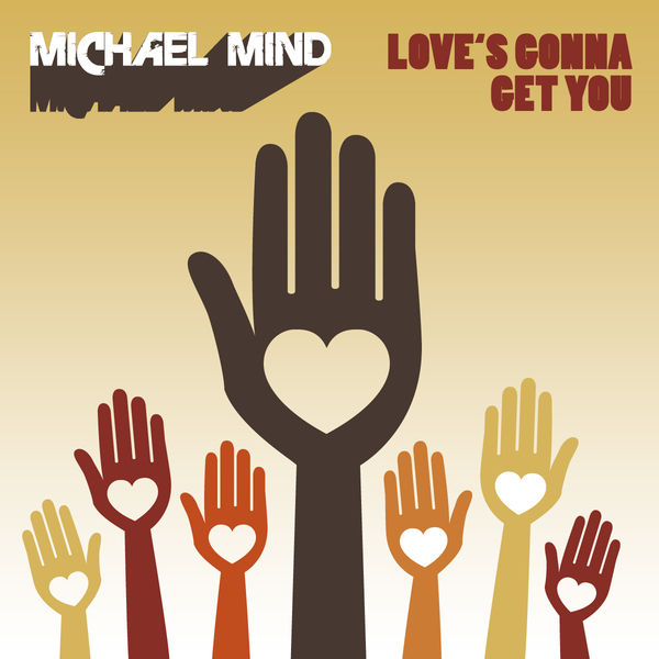 MICHAEL MIND - Love's Gonna Get You (Kontor/Kontor New Media/DMD)