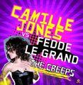 CAMILLE JONES VS. FEDDE LE GRAND - The Creeps (Kontor/Kontor New Media)