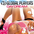 3 GLOBAL PLAYERS - Daydream (Klubbstyle/Zebralution/Music Mail)
