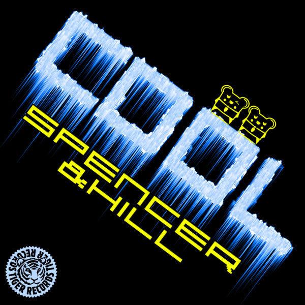 SPENCER & HILL - Cool / Fingertips (Tiger/Kontor/Kontor New Media/DMD)