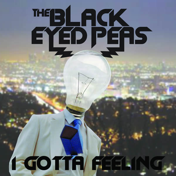 THE BLACK EYED PEAS - I Gotta Feeling (Interscope/Universal/UV)