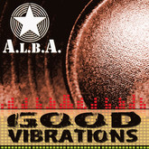 A.L.B.A. - Good Vibrations (Big Bird/ZYX)