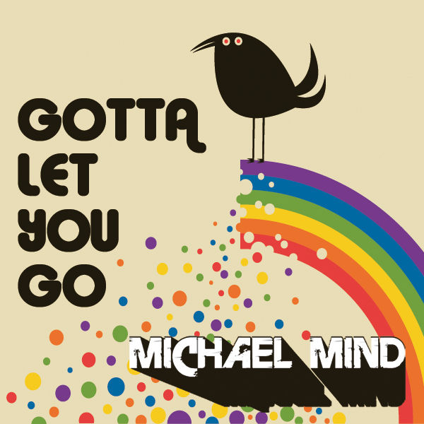 MICHAEL MIND - Gotta Let You Go (Kontor/Kontor New Media/DMD)