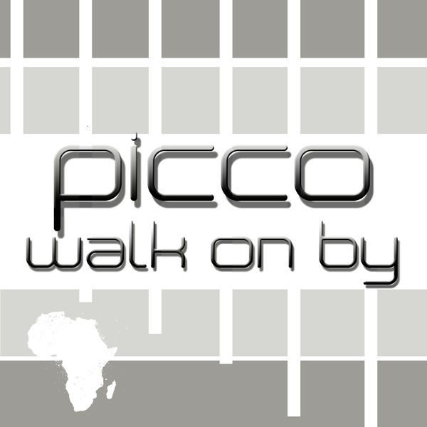 PICCO - Walk On By (Yawa/Kontor New Media)