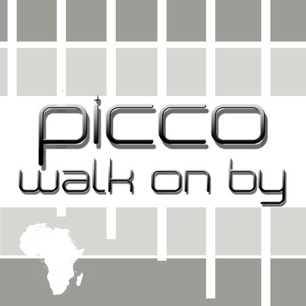 PICCO - Walk On By (Yawa/Kontor New Media)
