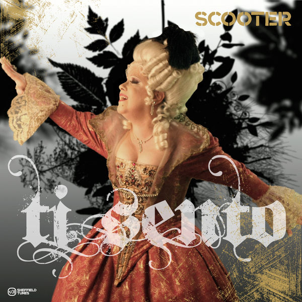 SCOOTER - Ti Sento (Sheffield Tunes/Kontor New Media/Edel)