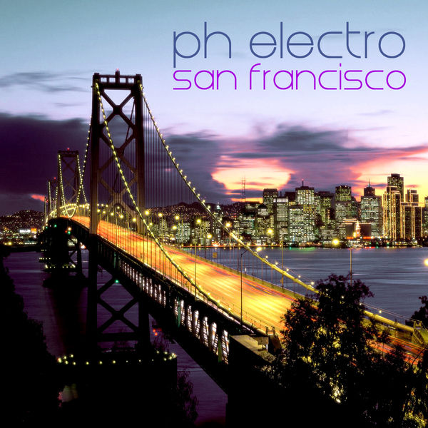PH ELECTRO - San Francisco (Yawa/Kontor New Media/Music Mail)