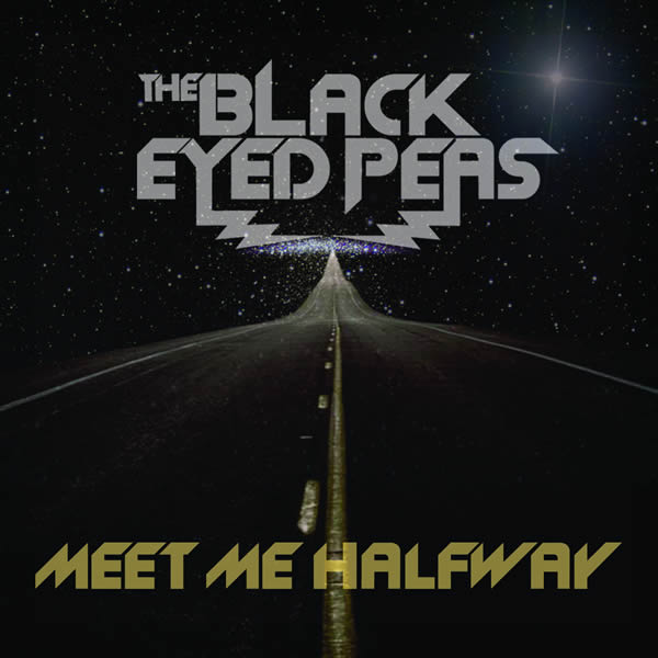 THE BLACK EYED PEAS - Meet Me Halfway (Interscope/Universal/UV)