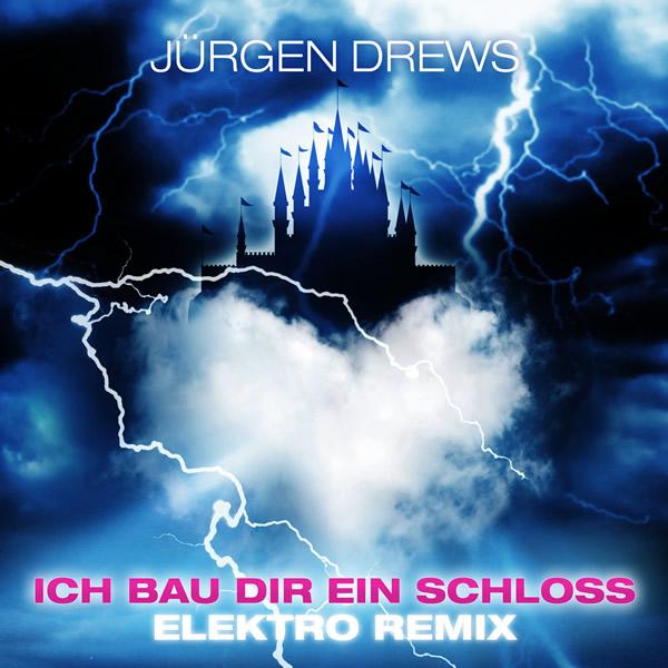 JÜRGEN DREWS - Ich Bau Dir Ein Schloss (Polydor/Universal/UV)