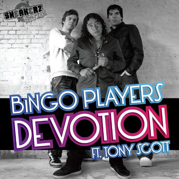 BINGO PLAYERS FEAT. TONY SCOTT - Devotion (Tiger/Kontor/Kontor New Media)