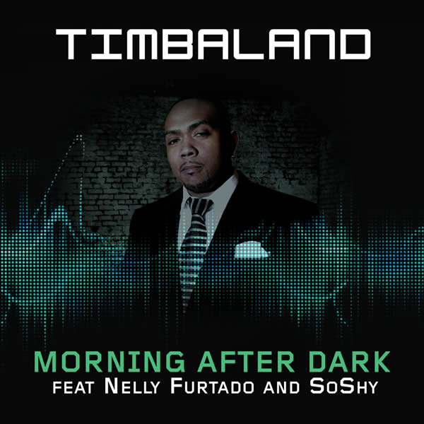TIMBALAND FEAT. NELLY FURTADO AND SOSHY - Morning After Dark (Mosley/Blackground/Interscope/Universal/UV)