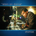STROMAE - Alors On Danse (Universal/UV)