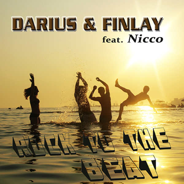 DARIUS & FINLAY FEAT. NICCO - Rock To The Beat (Sony)