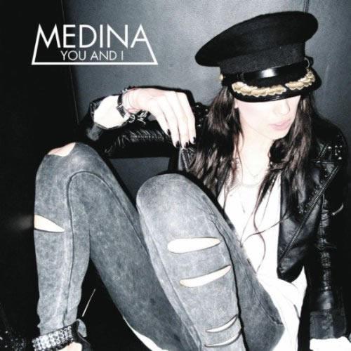MEDINA - You And I (EMI)