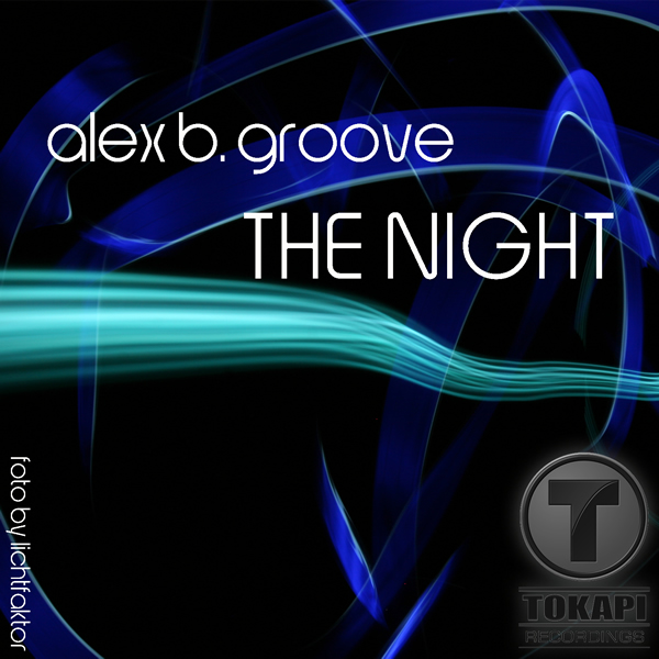 ALEX B. GROOVE - The Night (tokapi)