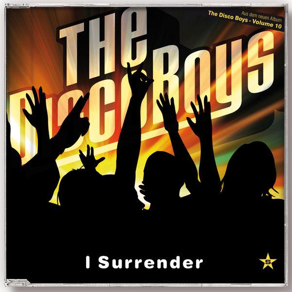 THE DISCO BOYS - I Surrender (Superstar/Zebralution/Universal/UV)