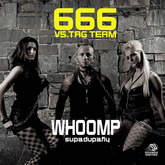 666 VS. TAG TEAM - Whoomp (Supa-Dupa-Fly) (Sounds United)