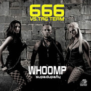 666 VS. TAG TEAM - Whoomp (Supa-Dupa-Fly) (Sounds United)