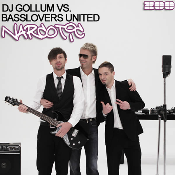DJ GOLLUM VS. BASSLOVERS UNITED - Narcotic (Zoo Digital/Zooland/Zebralution)