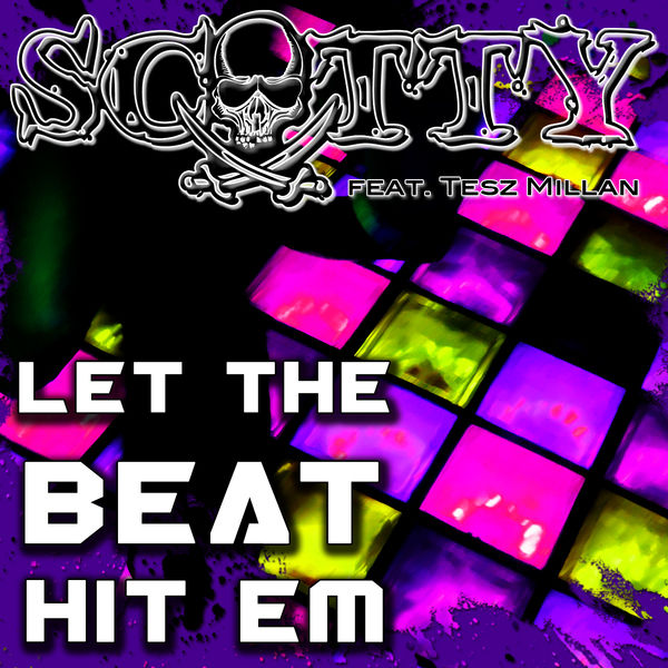 SCOTTY - Let The Beat Hit Em (Splashtunes/A 45/Kontor New Media)