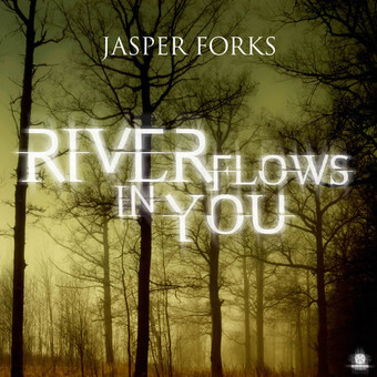 JASPER FORKS - River Flows In You (Kontor/Kontor New Media)