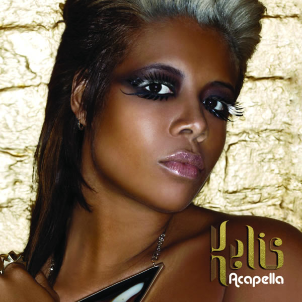KELIS - Acapella (Interscope/Universal/UV)