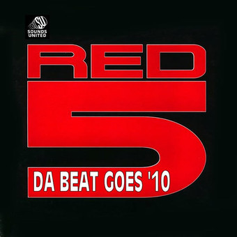 RED5 - Da Beat Goes '10 (Sounds United)