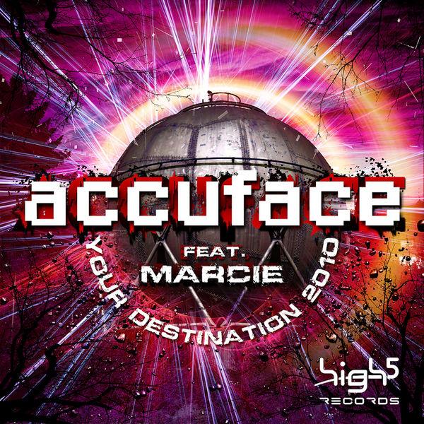 ACCUFACE FEAT. MARCIE - Your Destination 2010 (High Five/Planet Punk/Zebralution)