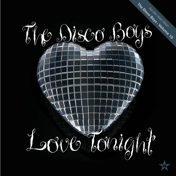 THE DISCO BOYS - Love Tonight (Superstar/Zebralution/UV)