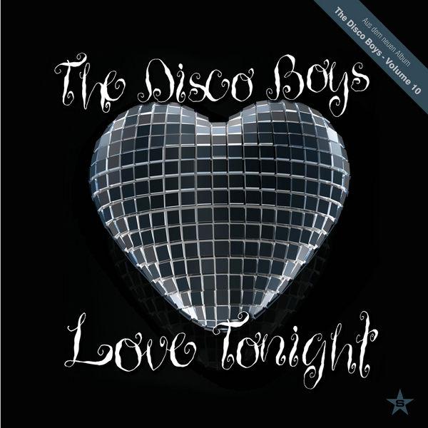 THE DISCO BOYS - Love Tonight (Superstar/Zebralution/UV)
