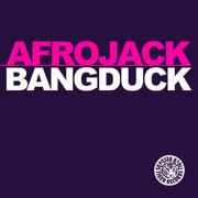 AFROJACK - Bangduck (Tiger/Kontor/Kontor New Media)