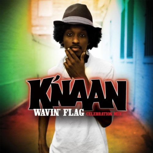 K'NAAN - Wavin' Flag (A&M/Universal/UV)
