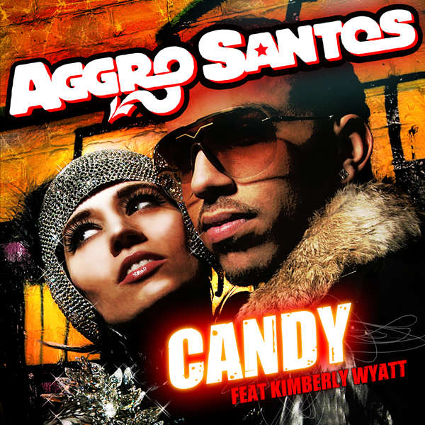 AGGRO SANTOS FEAT. KIMBERLY WYATT - Candy (Mercury/Universal/UV)