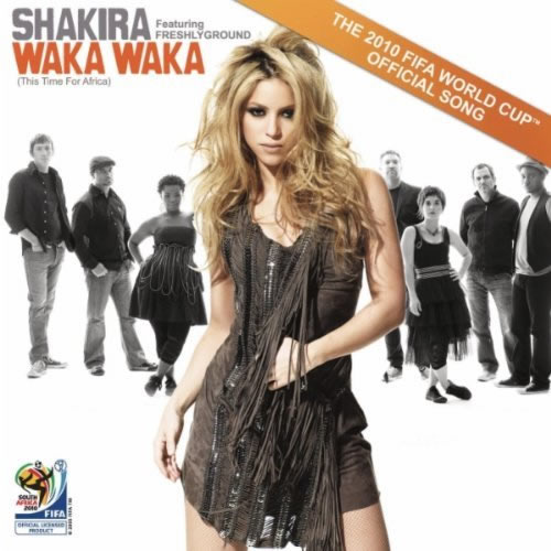SHAKIRA FEAT. FRESHLYGROUND - Waka Waka (This Time For Africa) (Sony)